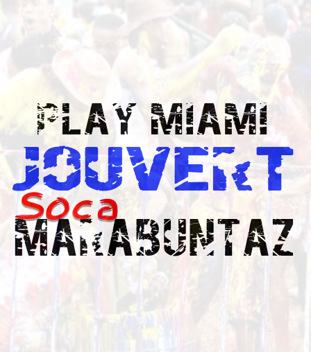 Play Miami Jouvert